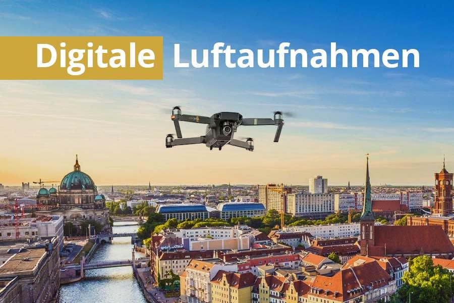 Digitale Luftaufnahme für Ihre Immobilie mit der Drohne